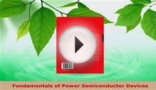 Download Fundamentals of Power Semiconductor Devices