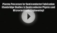 Download Plasma Processes for Semiconductor Fabrication