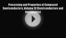 Ebook Processing and Properties of Compound Semiconductors