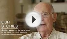 Gordon Moore on the early history of the semiconductor