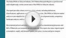 Market Research Report on India FPGA in Telecom Industry 2015