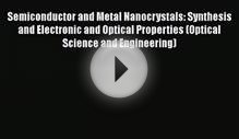 Read Semiconductor and Metal Nanocrystals: Synthesis and