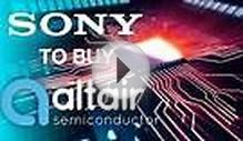 Sony Inks Deal to Buy Modem Chip Maker Altair Semiconductor